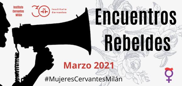 Encuentros rebeldes: seminario feminista gratuito en el Cervantes